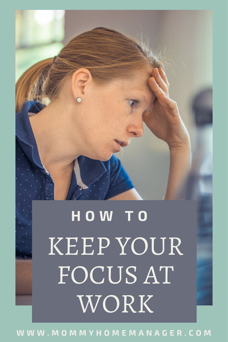 how to keep focused at work